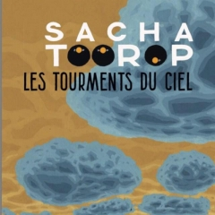 sacha toorop,les tourments du ciel,interview,mandor