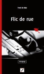 fred de mai,flic de rue,rouge sang éditions,interview,mandor