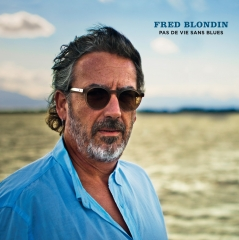 fred blondin,pas de vie sans blues,casino de paris,interview,mandor