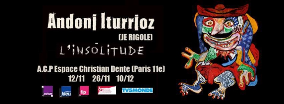 antoni iturrioz,je rigole,l'insolitude,interview,mandor
