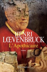 henri loevenbruck,l'apothicaire,interview