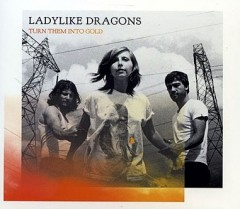 ladylike dragons,session acoustique,musiquemag,turn them into gold,love and so on,mandor