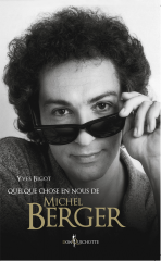 yves bigot, on a tous quelque chose de michel berger, interview, mandor